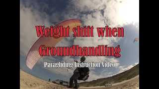 How to Weight Shift when Groundhandling - Paragliding Instruction Video
