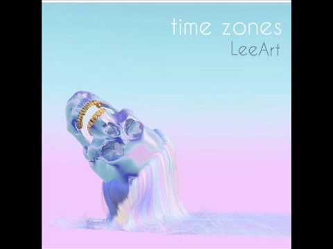Lé Art - Time Zones [AUDIO]