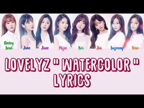 "[CORRECT] Lovelyz 러블리즈 "" Watercolor 수채화 "" Lyrics (ColorCoded+Eng+Han+Rom)"