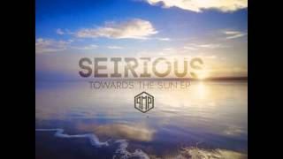 Mixupload.org Presents: Seirious - Towards The Sun (PREVIEW) www.mixupload.org