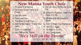 New Manna Youth Choir - He