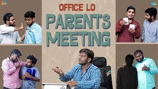 Office Lo Parents Meeting Ft. Racha Gang  || Chill Maama || Tamada Media