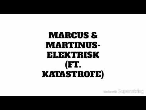 Marcus & Martinus-Elektrisk ft. Katastrofe (NORWEGIAN LYRICS!!/ NORSK!!)