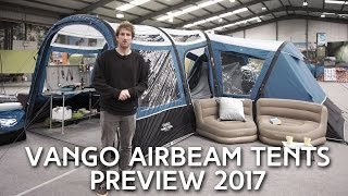 Vango 2017 AirBeam Tents Preview