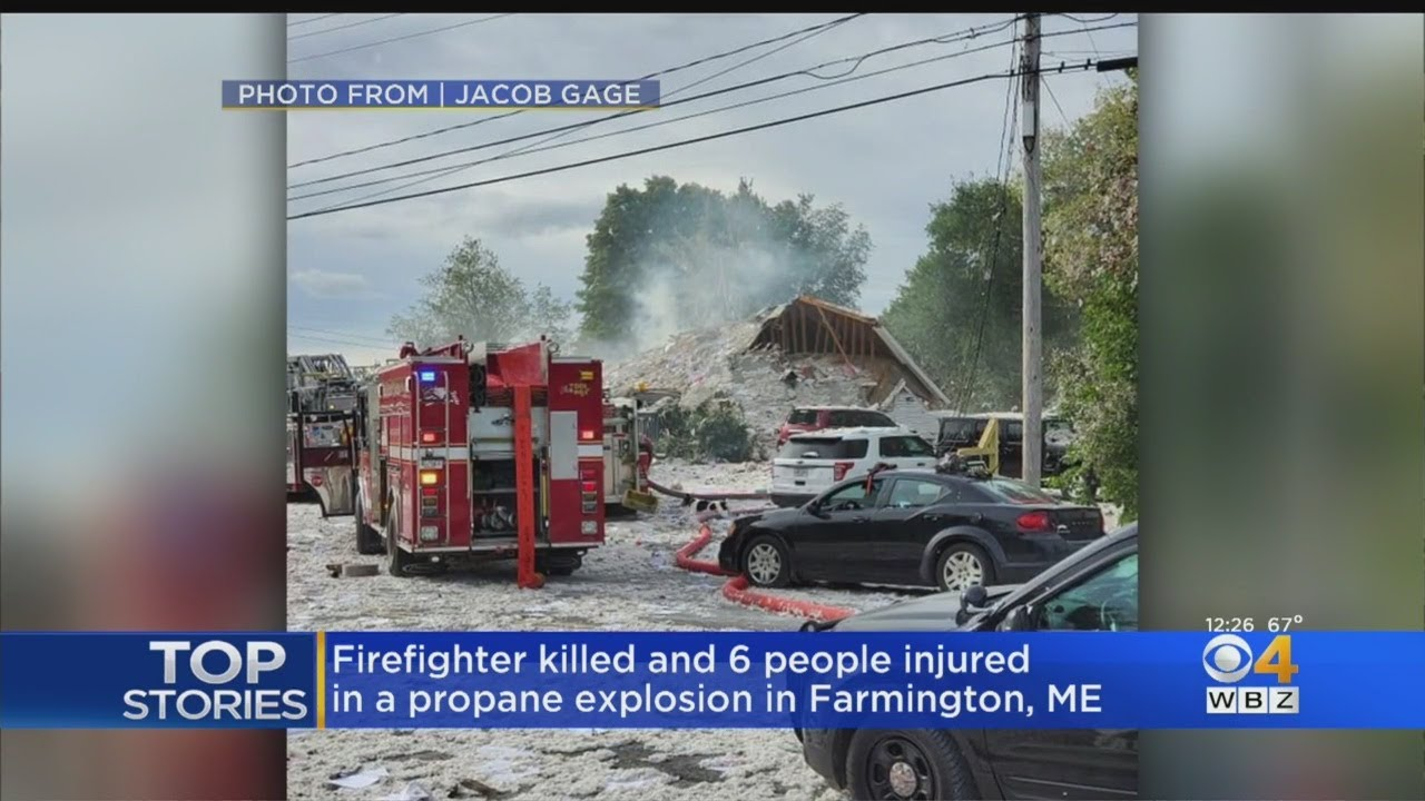 Explosion in Farmington, Maine, Kills Firefighter and Injures 6 Others