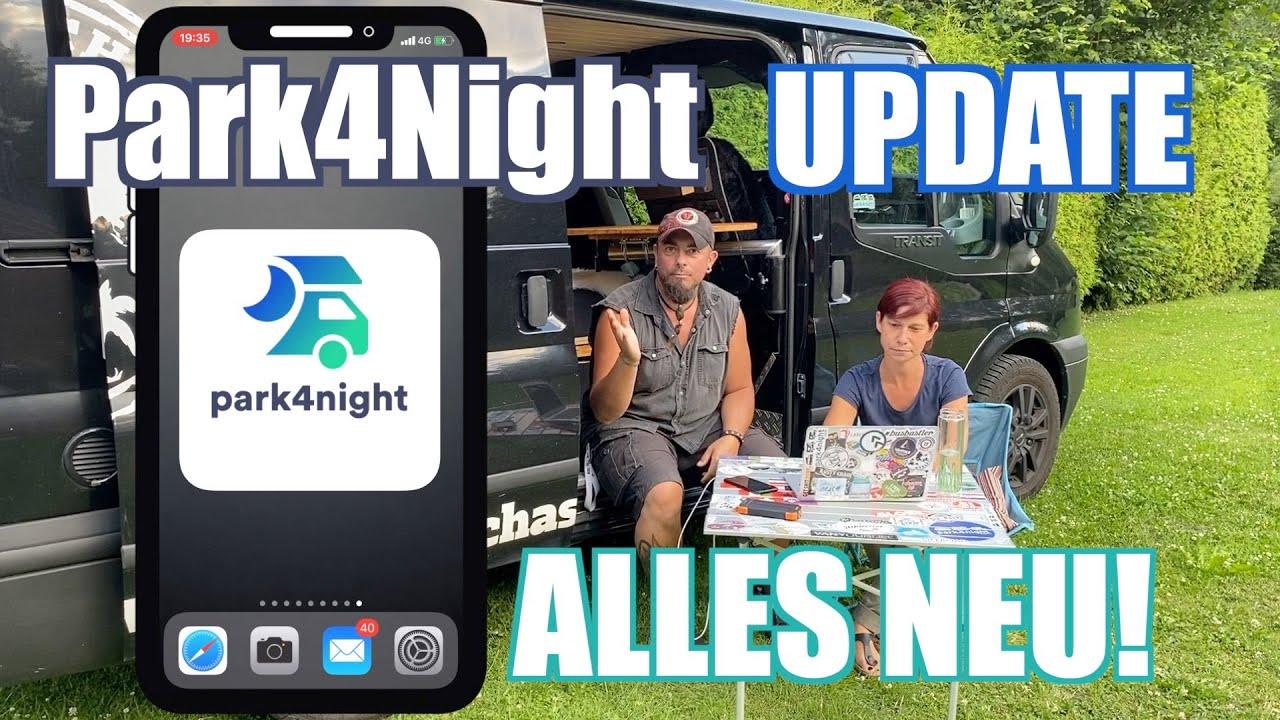 Park4Night ist komplett Neu! UPDATE - Wir zeigen alles über Park4Night was du wissen musst
