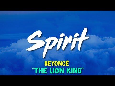 Beyoncé – Spirit (From Disney's The Lion King) (Lyrics)