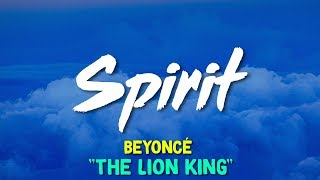 "Gambar cover Beyoncé – Spirit (From Disney's ""The Lion King"") (Lyrics)"