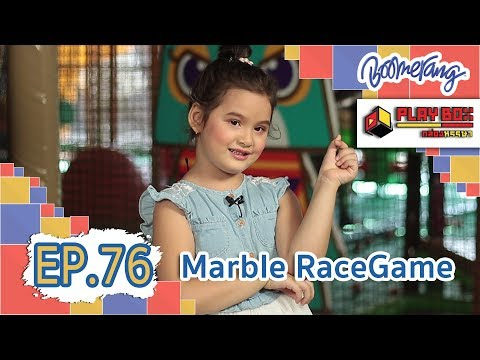PLAY BOX EP.77 ตอน Marble Race Game