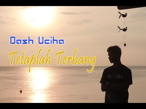 Dash Uciha Tetaplah Terbang ( CAN'T STOP THE FEELING Cover Remix )