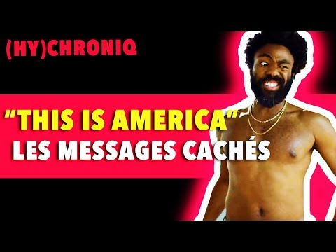 """This Is America"" - Childish Gambino (Décryptage) RE-UPLOAD"