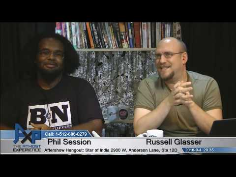 Atheist Experience 20.35 with Russell Glasser and Phil Session