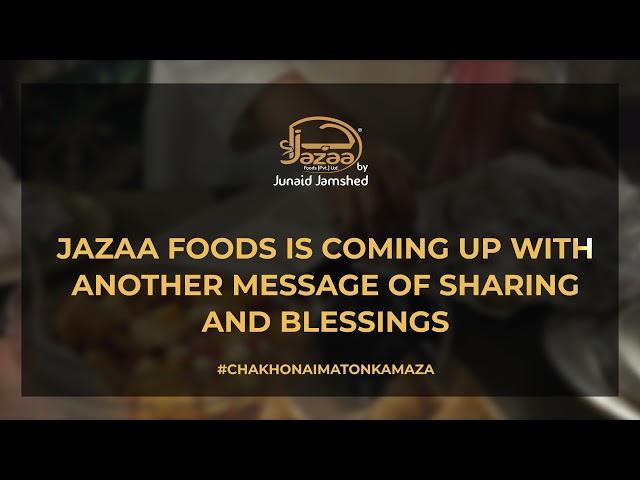 Sharing the blessings | #NaimatainSabKayLiay | #ChakhoNaimatonKaMaza | Jazaa Foods By Junaid Jamshed