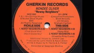 Mondeé Oliver - Newsy Neighbors (Club Vocal Mix)