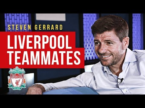 "Steven Gerrard | ""Jamie Carragher was always moaning!"" 