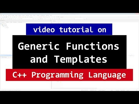 127 | Generic Programming in C++ and Templates | CPP Generic Programming Video Tutorial