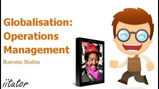 √ Main influences on operations management: Globalisation | iitutor