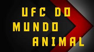 UFC.do mundo animal