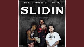 Slidin' (feat. BlueFace & StupidYoung)