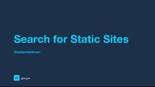 Search for Static Sites, by Aidan Feldman