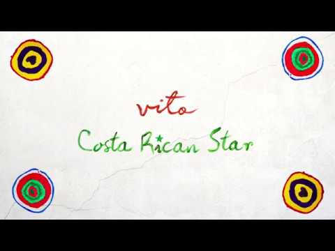 Vito - Costa Rican Star Mp3