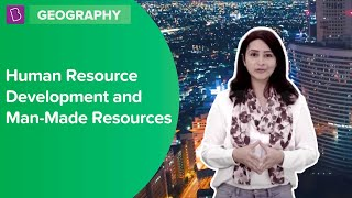 Human Resource Development and Man Made Resources | Class 8 | Learn With BYJU'S