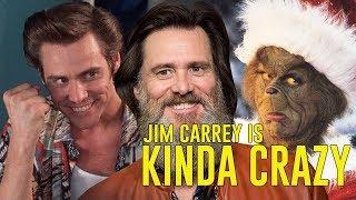 JIM CARREY is Kinda Crazy