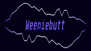 Circl3s - Weeniebutt