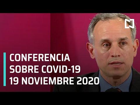 Conferencia Covid-19 en México - 19 noviembre 2020
