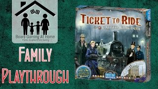 Ticket to Ride UK Family Playthrough (Board Game Gameplay Overview, Runthrough & Review)