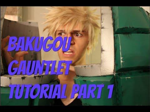 Bakugou Gauntlet Tutorial Part 1