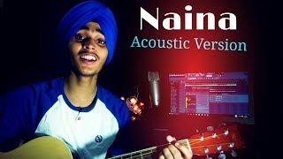 Naina - Dangal | Acoustic VERSION II ARIJIT SINGH