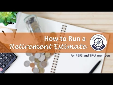 How To Run A Retirement Estimate - PERS And TPAF