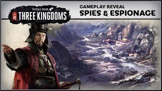 TOTAL WAR : Three Kingdoms - NEW Spies Gameplay Reveal Trailer (2019) HD