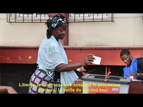 Liberia  ,  la Cour suprême suspend le processus électoral la veille du second tour