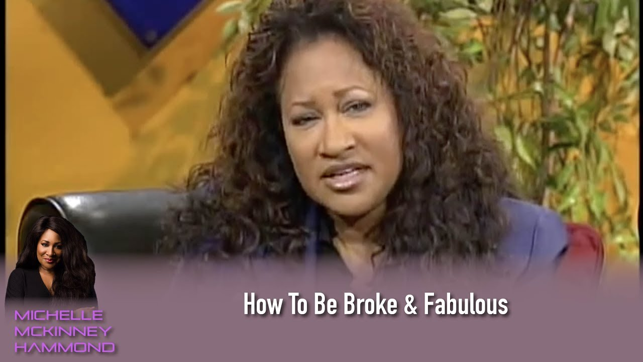 Michelle McKinney Hammond Talks how to be Broke and