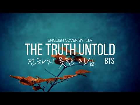 BTS - The Truth Untold (전하지 못한 진심) - ENGLISH COVER BY N.I.A