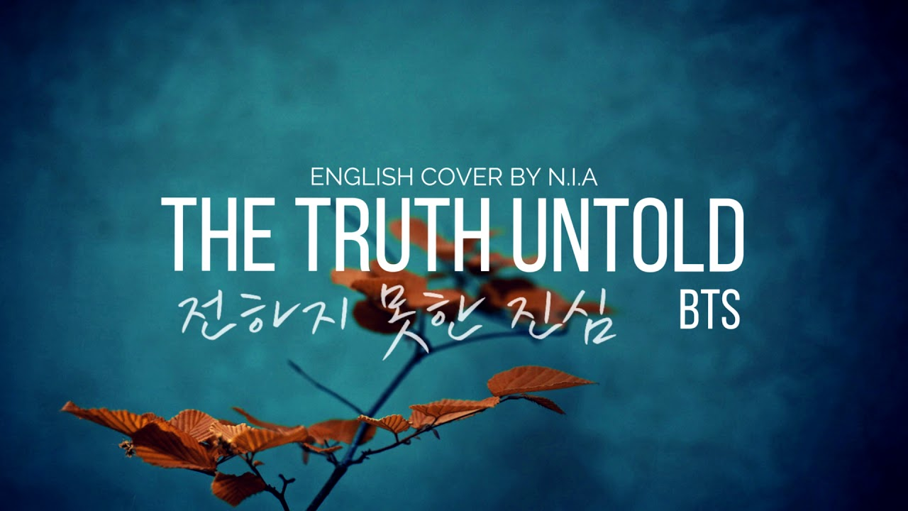 Bts The Truth Untold 전하지 못한 진심 English Cover By N I A