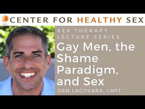 """Dan Lacovara on """"Gay Men, the Shame Paradigm, and Sex"""" -- CHS Sex Therapy Lecture Series"""