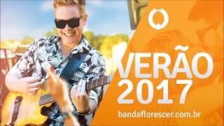 Banda Florescer - Levi Alvim - Verão 2017