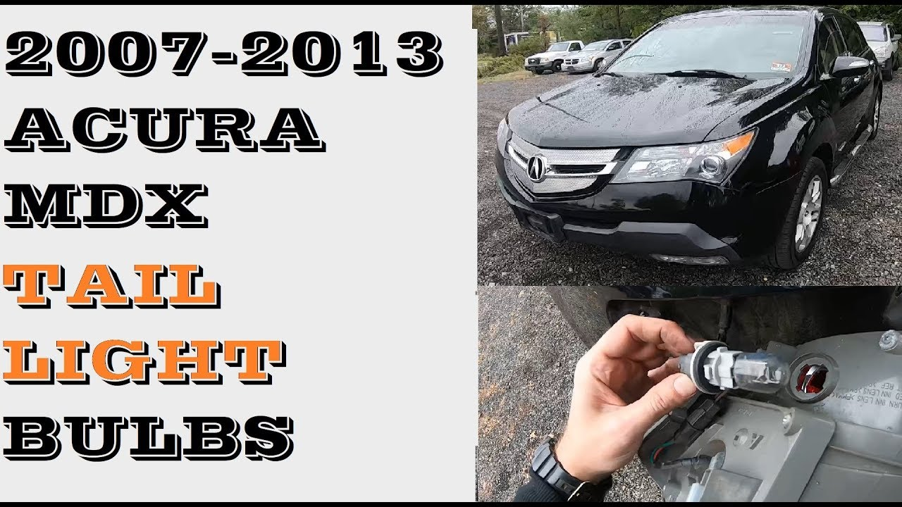 How To Change Replace Tail Light Bulbs Acura Mdx 2007 2013 Youtube