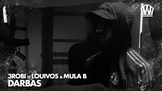 3robi feat. LouiVos & Mula B - Darbas  (Prod. YassineBeats)