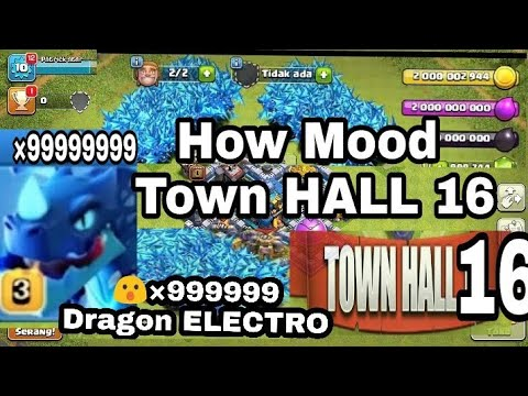 How Mood Clash Of Clans New Town HALL 16 Dragon ELECTRO ×99999😮