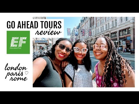 Go Ahead Tours Review: London, Paris And Rome | Europe Girls Trip