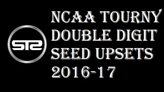 March Madness 2016-17 - First Round Double Digit Seeds Possible Potential Upsets Discussion Analysis