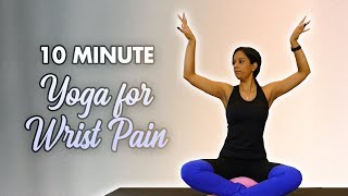 Essential Wrist Stretches |10 Min Yoga for Pain & Healthy Joints