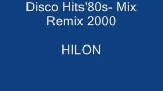 Disco Hits'80- Mix in Remix 2000 ( MIx Lat 80 )