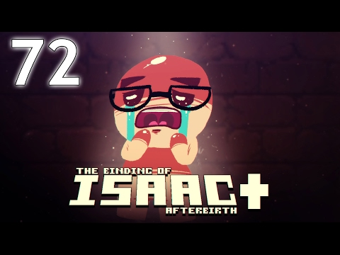 The Binding of Isaac: AFTERBIRTH+ - Northernlion Plays - Episode 72 [Daily]