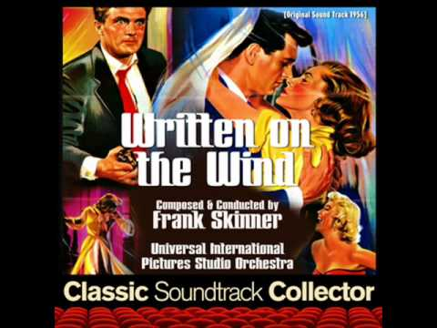 Main Title - Written on the Wind (Ost) [1956]