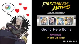 [Guide] Grand Hero Battle - Aversa (Lunatic Orb Quest, No SI No Seal) 파이어엠블렘 히어로즈